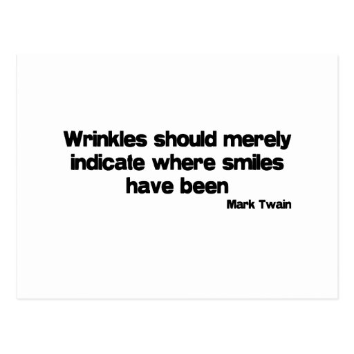 Cute, Wrinkles quote Post Card