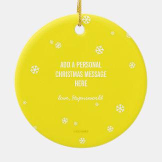 Cute Yellow Be Merry + Custom Message Snowflake Round Ceramic Decoration