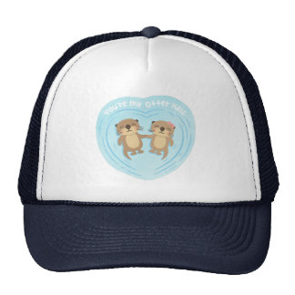 Cute You Are my Otter Half Love Pun Humor Hat