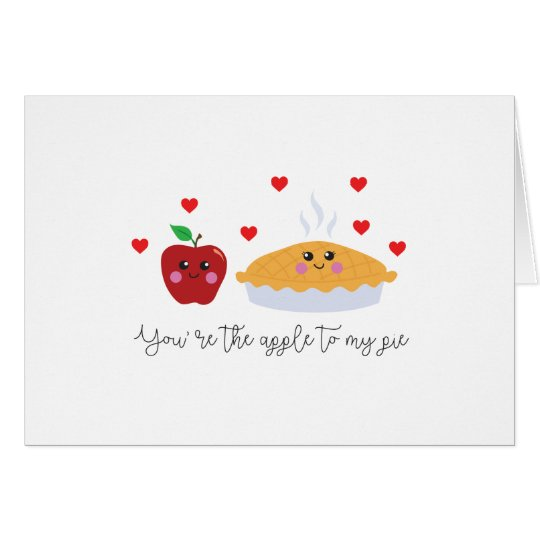 Cute 'You're the apple to my pie' greeting