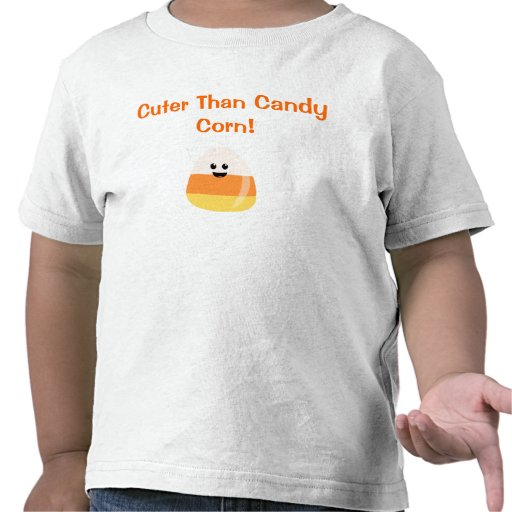 """""""Cuter Than Candy Corn""""  Halloween T for Toddlers Tee Shirt"""