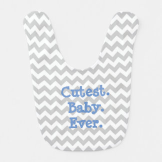 Cutest Baby Ever Blue and Gray Chevron Striped Bib