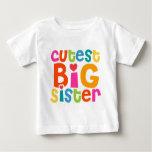 Cutest Big Sister Baby T-Shirt