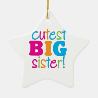 CUTEST BIG SISTER CERAMIC STAR DECORATION