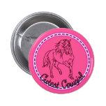 Cutest Cowgirl 6 Cm Round Badge