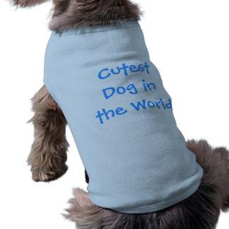 Cutest Dog in the World Doggy Tee Sleeveless Dog Shirt