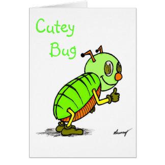 Cutey Bug You re a CUTEY Greeting Card