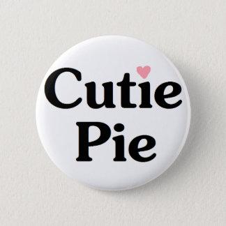 Cutie Pie 6 Cm Round Badge