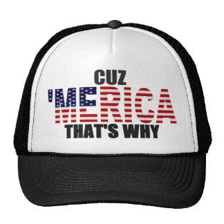 CUZ 'MERICA THAT'S WHY US Flag Trucker Hat