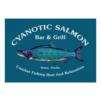 Cyanotic Salmon Bar Grill Posters