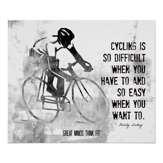 Cycling, Attitude and Inspiration Poster