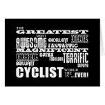 Cycling Biking & Cyclists : Greatest Cyclist World Note Card