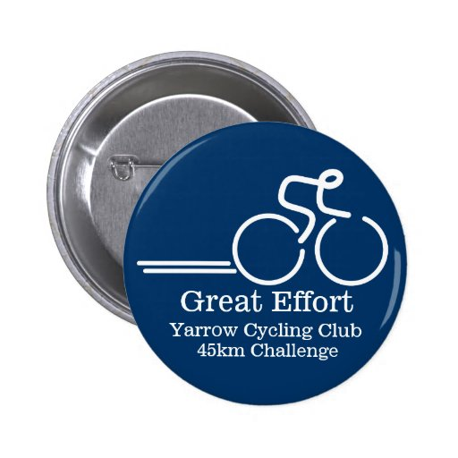 Cycling great effort competition button badge blue