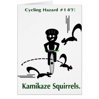 Cycling hazard: kamikaze squirrels card