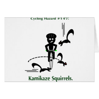 Cycling hazard: kamikaze squirrels card