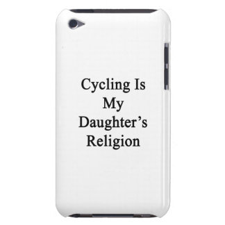 Cycling Is My Daughter s Religion Barely There iPod Cases