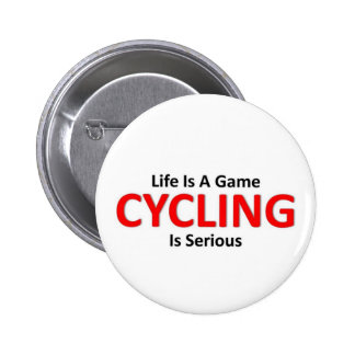 Cycling is Serious 6 Cm Round Badge