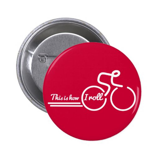 Cycling this is how I roll button badge red white