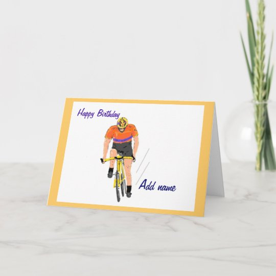 Cyclist Racing Birthday Card Change Name Card Zazzle