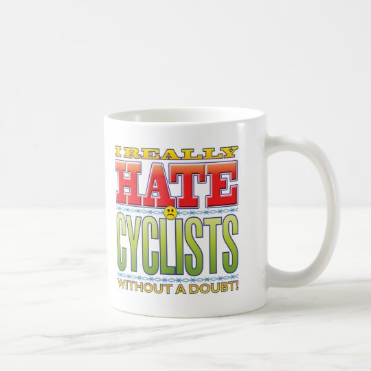 Cyclists Hate Face Coffee Mug