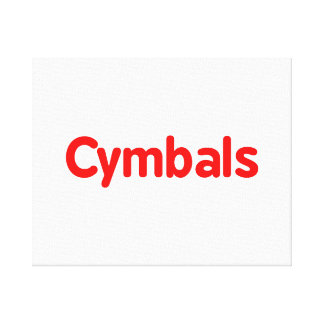 cymbals text red stretched canvas prints