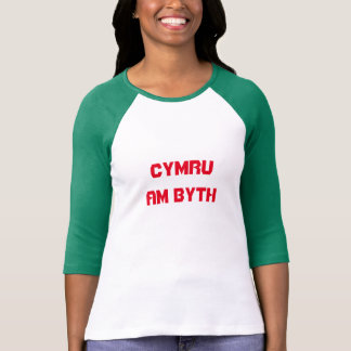 Cymru am byth, Wales for ever in Welsh Tee Shirt