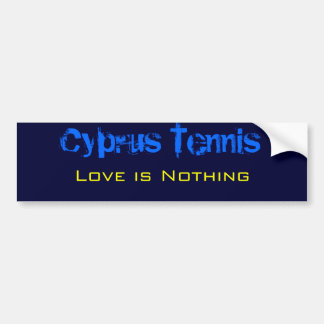 Cyprus Tennis, Love is Nothing Bumper Sticker