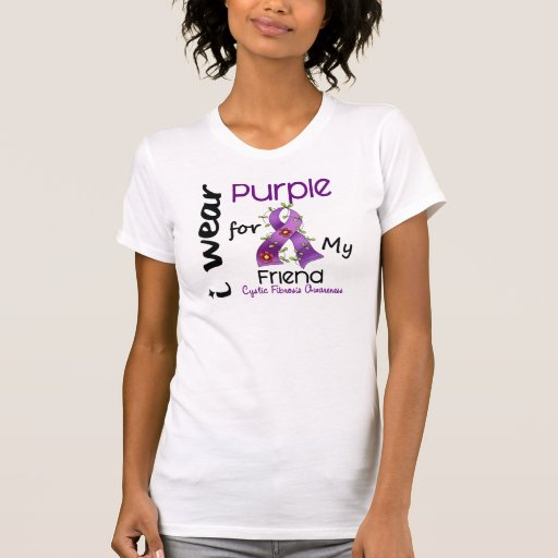 Cystic Fibrosis I Wear Purple For My Friend 43 Tee Shirt