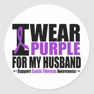 Cystic Fibrosis I Wear Purple For My Husband Round Sticker