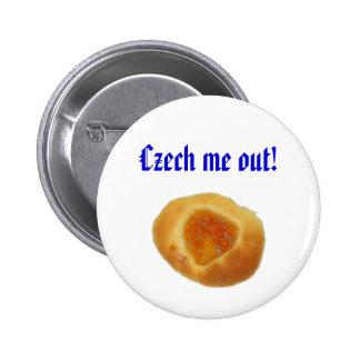 """Czech me out!"" pin"