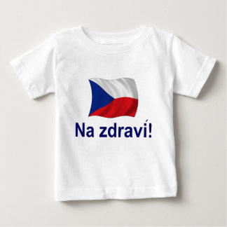 Czech Na jdravi! Baby T-Shirt