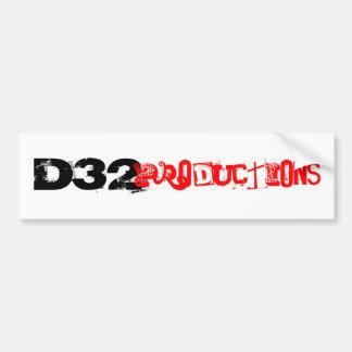 D32, Productions Bumper Sticker