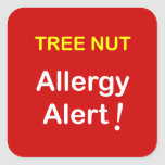 d4 - Allergy Alert - TREE NUTS. Square Sticker