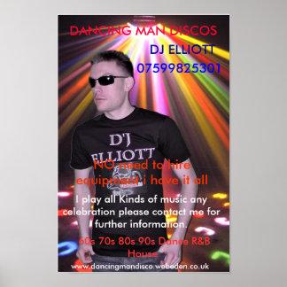 d4, DANCING MAN DISCOS, DJ ELLIOTT, 07599825301... Poster