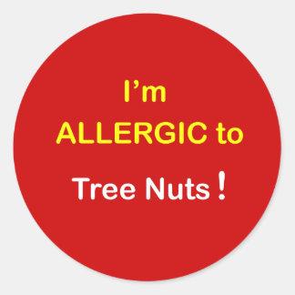 d5 - I'm Allergic - TREE NUTS. Round Sticker