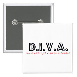 D.I.V.A. Divorced Woman 15 Cm Square Badge