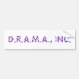 D.R.A.M.A., INC. BUMPER STICKER