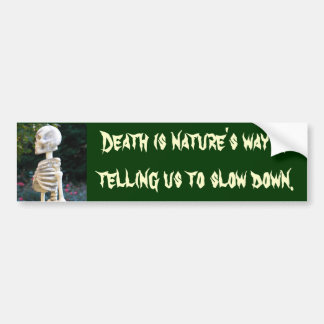 DA- Death is nature's way sticker