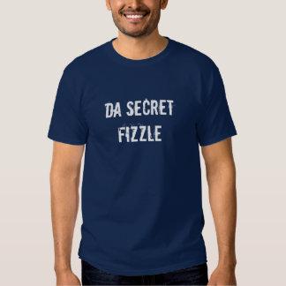 Da Secret Fizzle T-shirt