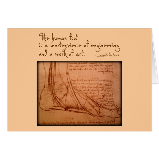 "da Vinci: ""The human foot is..."" Greeting Cards"