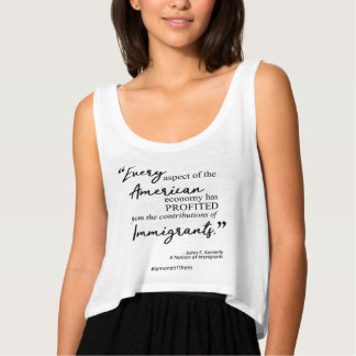 DACA JFK Immigrants Quote for Dreamers Tank Top