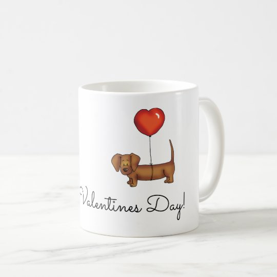 Dachshund Coffee Mug - Happy Valentines Day.