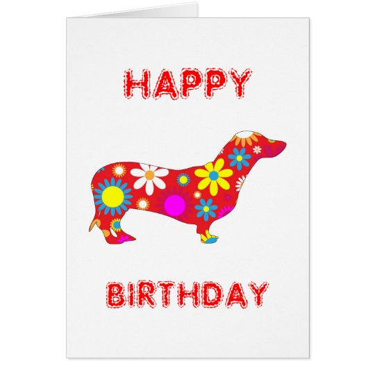 Dachshund funky floral dog happy birthday card