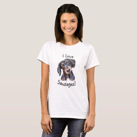 "Dachshund ""I love sausages!"" dog art painting T-Shirt"