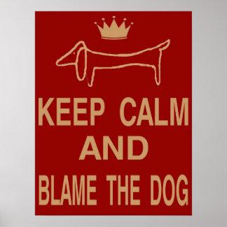 Dachshund, Keep Calm Blame Dog Poster