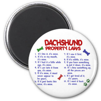 Dachshund Property Laws 2 6 Cm Round Magnet