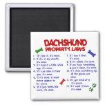 Dachshund Property Laws 2 Refrigerator Magnet