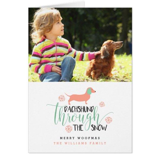 Dachshund Through the Snow Christmas Photo Card