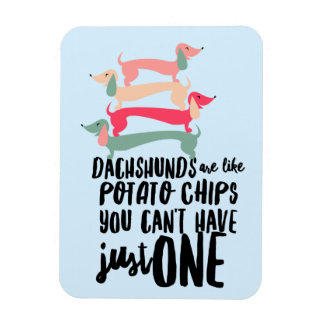 "Dachshunds are like Potato Chips 3""x4""Photo Magnet"