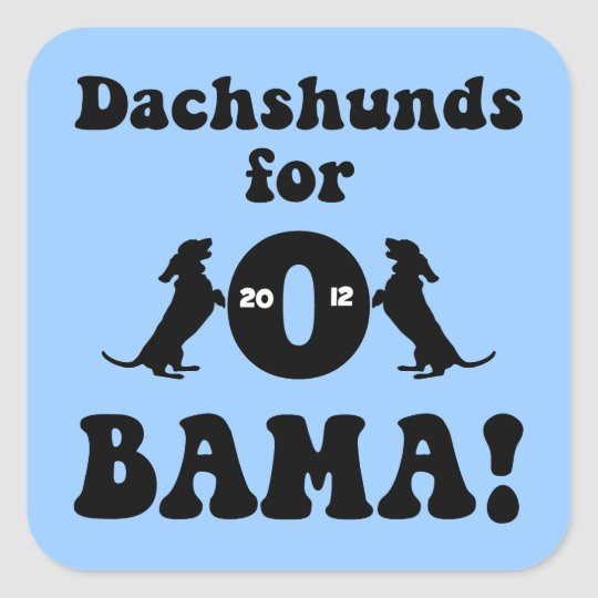 dachshunds for Obama Square Sticker
